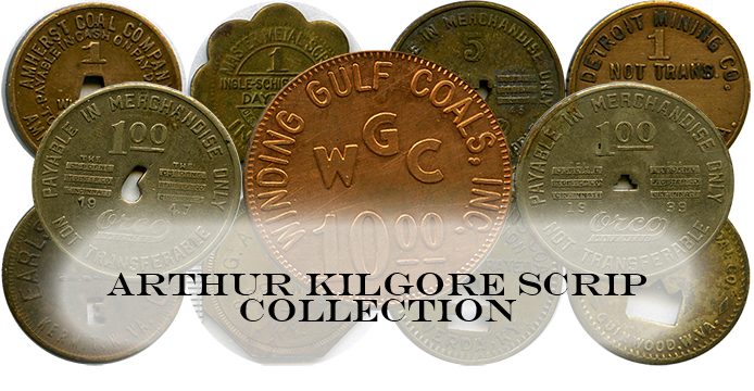 Arthur Kilgore Mine Scrip Collection