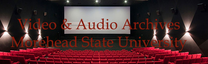 Morehead State Video and Audio Archives