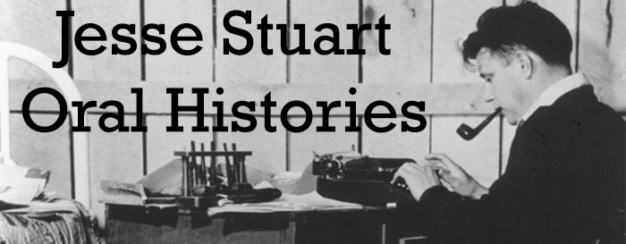 Jesse Stuart Oral History Collection