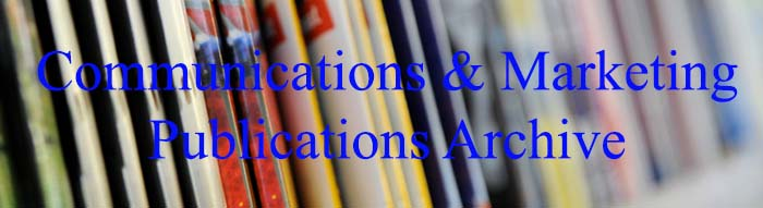 Communications and Marketing Publications Archive