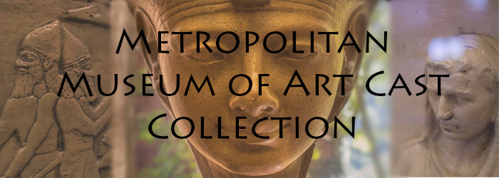 Metropolitan Museum of Art Cast Collection