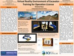 Virtual Reality Environment Of Excavator Training For Operation License by Victoria Russ, Jorge Ortega-Moody, and Kouroush Jenab