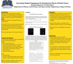 Increasing Student Engagement In Introductory Physics Hybrid Classes