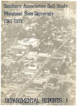 Southern Association Self-Study Morehead State University 1961-1971 Departmental Records I