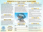 A Small Fix to a Huge Problem: Student Loans by Andrew Birkhead, Mohammad Rashad, Luke Webb, and Nickolas Yusupov