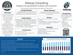 Midway Consulting: Bridging the Gap between Producer and Consumer by Troy Hutchinson, Hannah Jones, Devan Neely, and Anna Smith