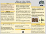 Libraries in the Future by Elizabeth Decker, Jack Garvey, and Jessica Wicker