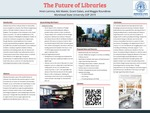 The Future of Libraries by Hiren Lemma, Niki Maleki, Grant Oakes, and Maggie Roundtree