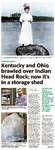 Kentucky and Ohio brawled over Indian Head Rock; now it's in a storage shed by Cheryl Truman