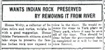 Wants Indian Rock Preserved by Removing it from River