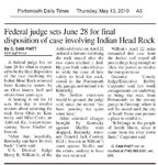 Federal Judge Sets June 28 for Final Disposition of Case Involving Indian Head Rock