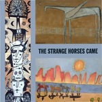 The Strange Horses Came by Kentucky Folk Art Center