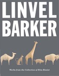Linvel Barker: Works from the Collection of Rita Biesiot