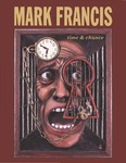 Mark Francis: Time & Chance