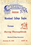 Basketball Program: Morehead College Eagles vs. Murray Thoroughbreds by Morehead State University. Office of Athletics.