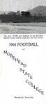 1964 Football at Morehead State College by Morehead State University. Office of Athletics.