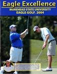 Eagle Excellence Morehead State University Eagle Golf 2004
