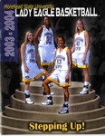 2003-2004 Lady Eagle Basketball: Stepping Up